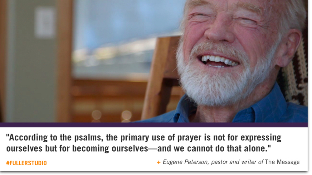 Eugene Peterson reflects on the Psalms
