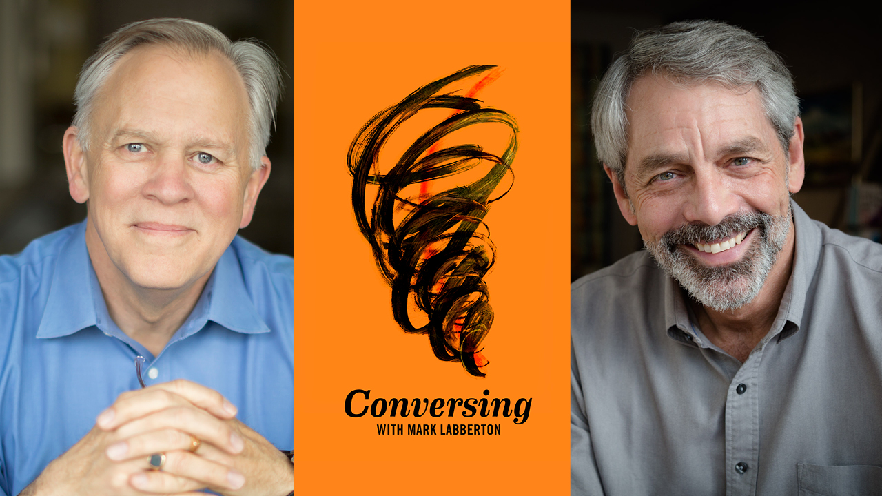 Mark Labberton hosts Dave Evans on Conversing