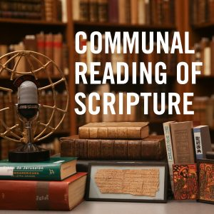Communal Reading of Scripture (audio series)