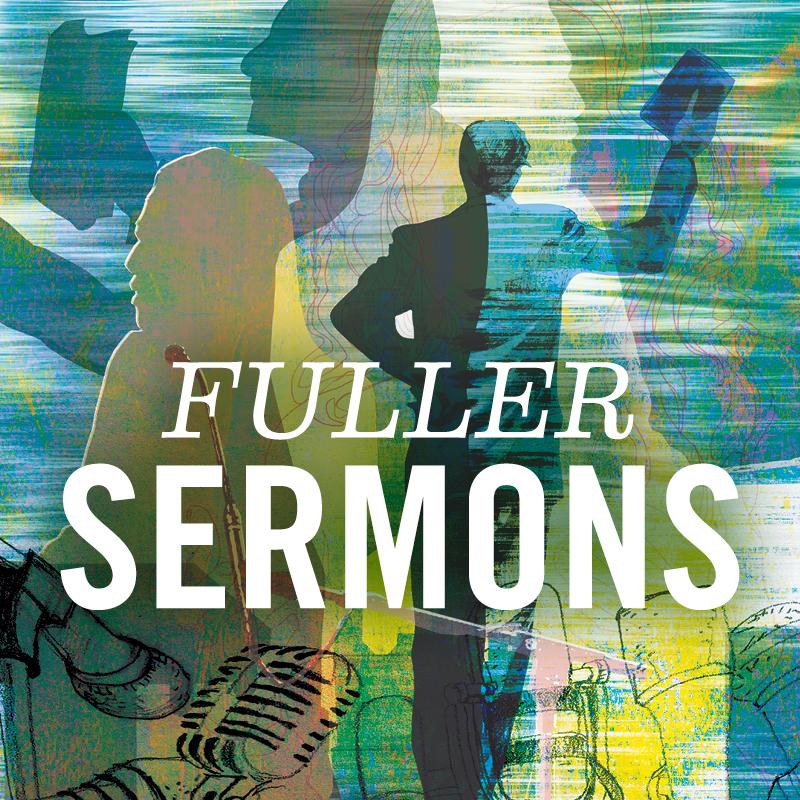 Fuller Sermons