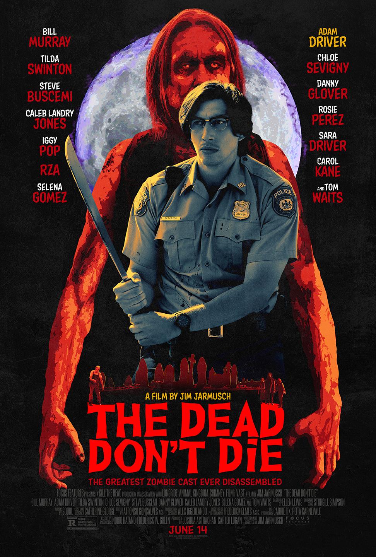 Dead Don't Die Poster