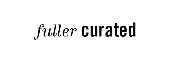 fuller curated heading